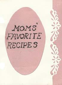 Moms Favorite Recipes